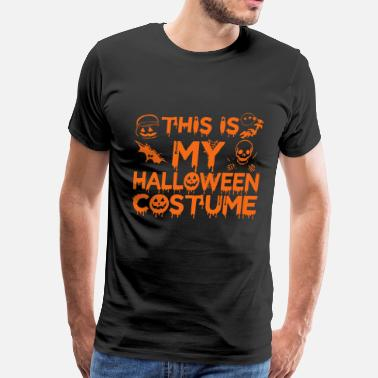 Catching This Is My Halloween Costume Party Scary Spooky - Men's Premium T-Shirt