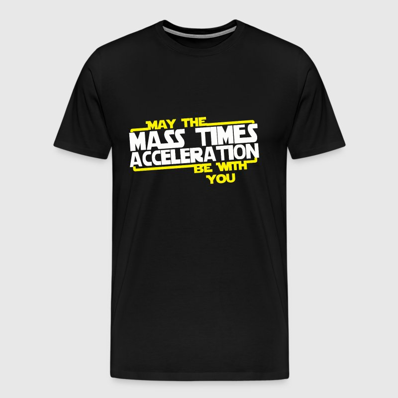 Mass times Acceleration - Men's Premium T-Shirt