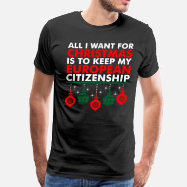All I Want Christmas All I Want For Christmas - Men's Premium T-Shirt