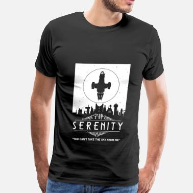 Bring Back Firefly Serenity - You can't take the sky from me Firefly - Men's Premium T-Shirt