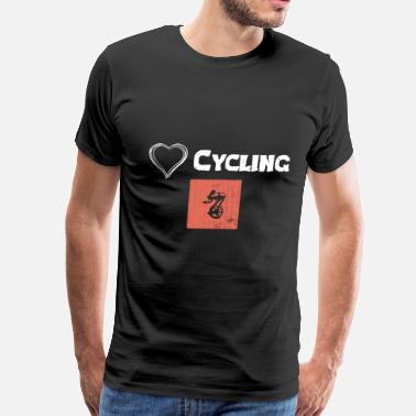 Cycling Is Life We Love Cycling - Premium Design - Men's Premium T-Shirt