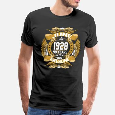 90 Years Of Awesome Jun 1928 90 Years Awesome - Men's Premium T-Shirt