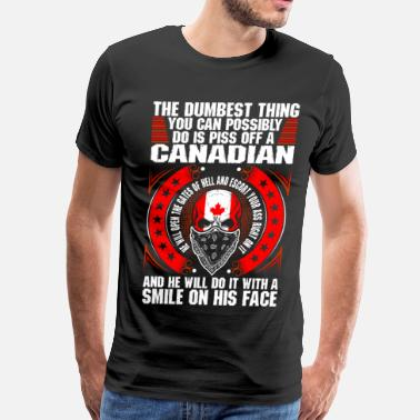 Canadian Military The Dumbest Thing A Canadian - Men's Premium T-Shirt