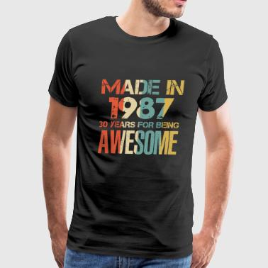 Made In 1987 Birthday Made In 1987 31 Years Of Awesomeness t-shirt - Men's Premium T-Shirt