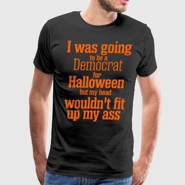 I Was Going To Be Democrat For Halloween - Men's Premium T-Shirt