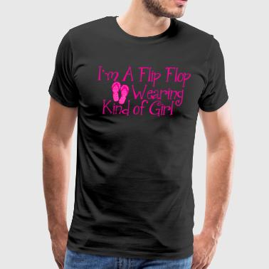 Flip Flop Saying For Girls - Men's Premium T-Shirt
