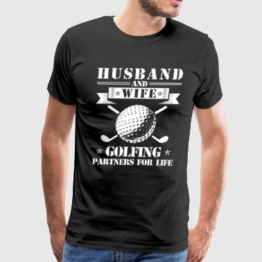 Husband And Wife Golfing Partners - Men's Premium T-Shirt