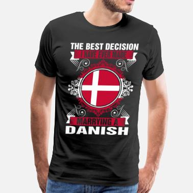 Danish Wife Marrying A Danish - Men's Premium T-Shirt