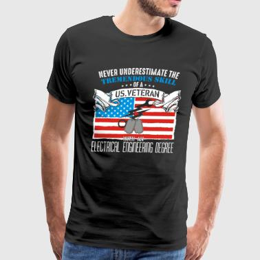 US veteran with an electrical engineering degree - Men's Premium T-Shirt