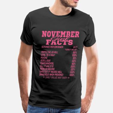 Queen Was November NOVEMBER BORN GIRL FACTS - Men's Premium T-Shirt