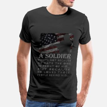 Military--big-tall Soldier - He loves those people behind him - Men's Premium T-Shirt