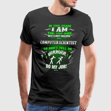 Computing Shirts for Men, Job Shirt Computer Scientist - Men's Premium T-Shirt