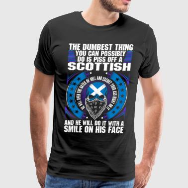 The Dumbest Thing A Scottish - Men's Premium T-Shirt