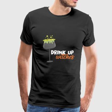 Halloween - Drink Up witches - Men's Premium T-Shirt