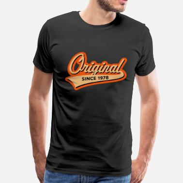 1978 Original Since 1978 (Year Of Birth, Birthday, 3C) - Men's Premium T-Shirt