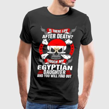 Touched By An Angel Touch My Egyptian Daughter - Men's Premium T-Shirt