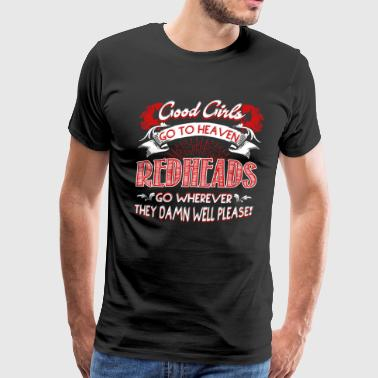 GOOD GIRLS REDHEADS SHIRT - Men's Premium T-Shirt