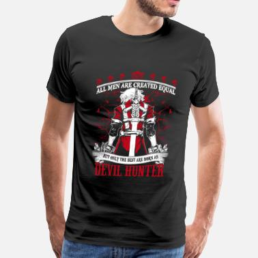 Devil Hunter Devil Hunter-The best are born as Devil hunter DMC - Men's Premium T-Shirt