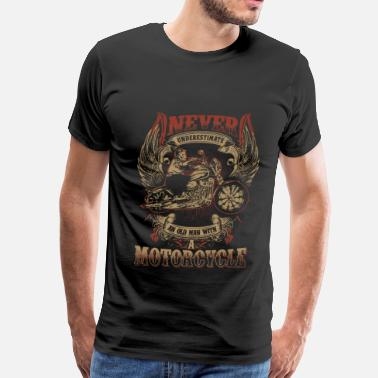 Never Underestimate Motorcycle - Never underestimate an old motorcycle - Men's Premium T-Shirt