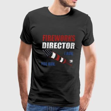 Fireworks Director Shirt 4th of July Merica Gifts - Men's Premium T-Shirt