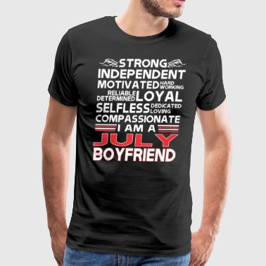 Strong Independent Motivates July Boyfriend - Men's Premium T-Shirt