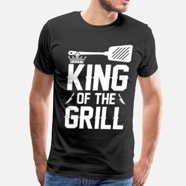 King Grill King Of The Grill - Men's Premium T-Shirt