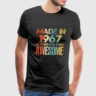 Since 1967...original Aged To Perfection Made In 1967 51 Years Of Awesomeness t-shirt - Men's Premium T-Shirt