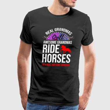 For Western Riding Grandma Quilt Grandmas Ride Horses Quilting Granny - Men's Premium T-Shirt
