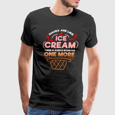 Sweets Cake Shoes are Like Ice Cream Ice Cold High Heel Gift - Men's Premium T-Shirt
