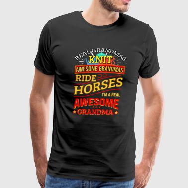 Equestrian Girl Grandma Knit Grandmas Ride Horses Knitting Granny - Men's Premium T-Shirt
