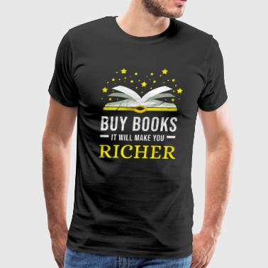 Book Reader On Reading Read Book Literature Library Books Gift - Men's Premium T-Shirt