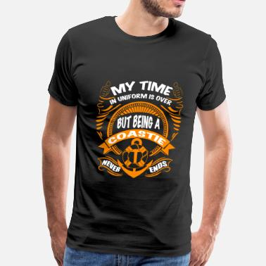 Time Uniform Coastie - My time in uniform is over - Men's Premium T-Shirt