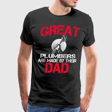 Great Plumbers Are Made By Their Dad - Men's Premium T-Shirt