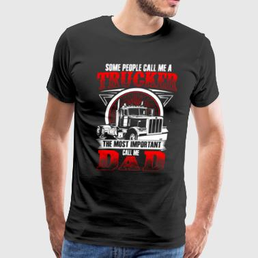 Trucker Dad Trucker Dad - Men's Premium T-Shirt