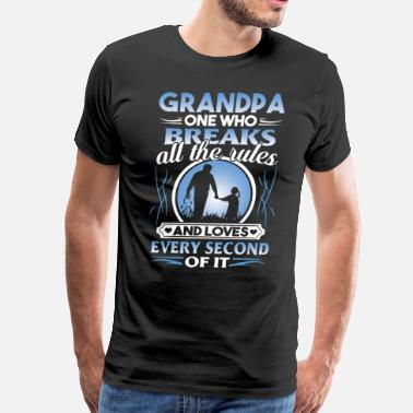 Tattooed Grandpa Grandpa one who breaks all the rules and loves eve - Men's Premium T-Shirt