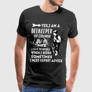 Yes I Am A Beekeeper T Shirt - Men's Premium T-Shirt