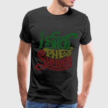 Shot The Sheriff Printed Smoke High Weed Rasta Men - Men's Premium T-Shirt