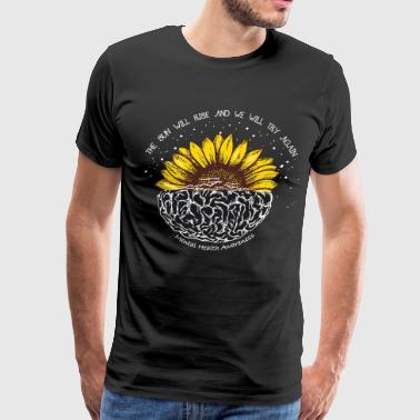 Mental Health Counselor The sun will rise and we will try again - Men's Premium T-Shirt