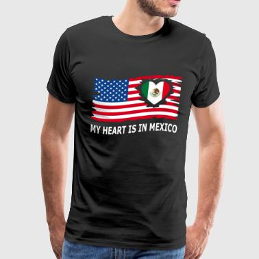 Mexico USA my heart is in mexico - Men's Premium T-Shirt