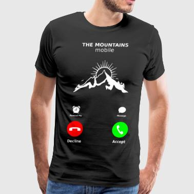 THE MOUNTAINS Mobile CALLING TO HIKE - Men's Premium T-Shirt