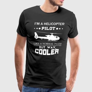 Helicopter Pilot Funny I m A Helicopter Pilot - Men's Premium T-Shirt