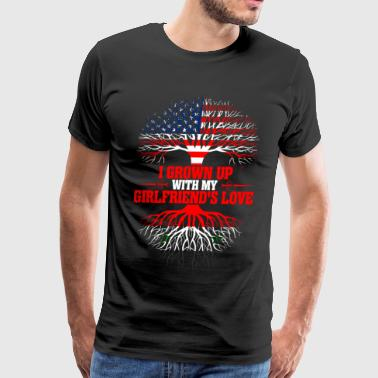 American Grown Up With My Syrian Girlfriends Love - Men's Premium T-Shirt