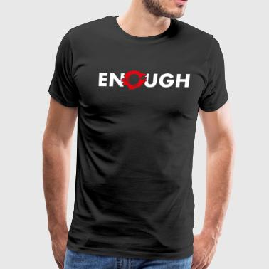 Enough violence Anti war - Men's Premium T-Shirt
