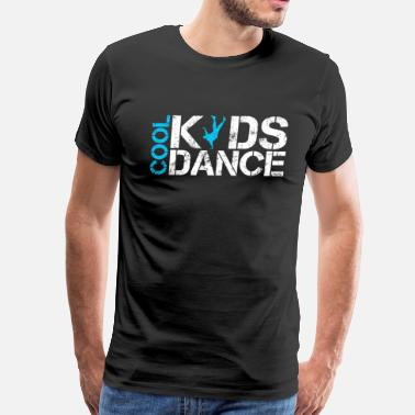 Cool Kids Dance Cool kids dance vintage - Men's Premium T-Shirt
