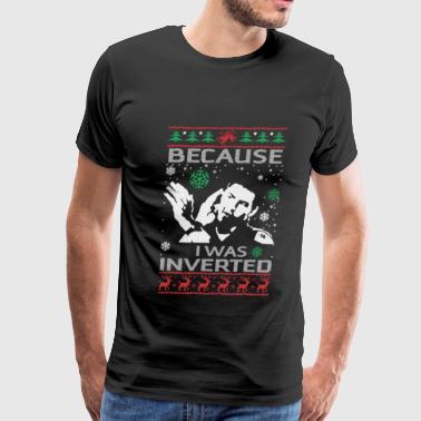 6dc781b0d Top gun – Because I was inverted Men's Premium T-Shirt | Spreadshirt