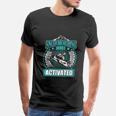 Arctic Snowmobiling mode - Activated - Men's Premium T-Shirt