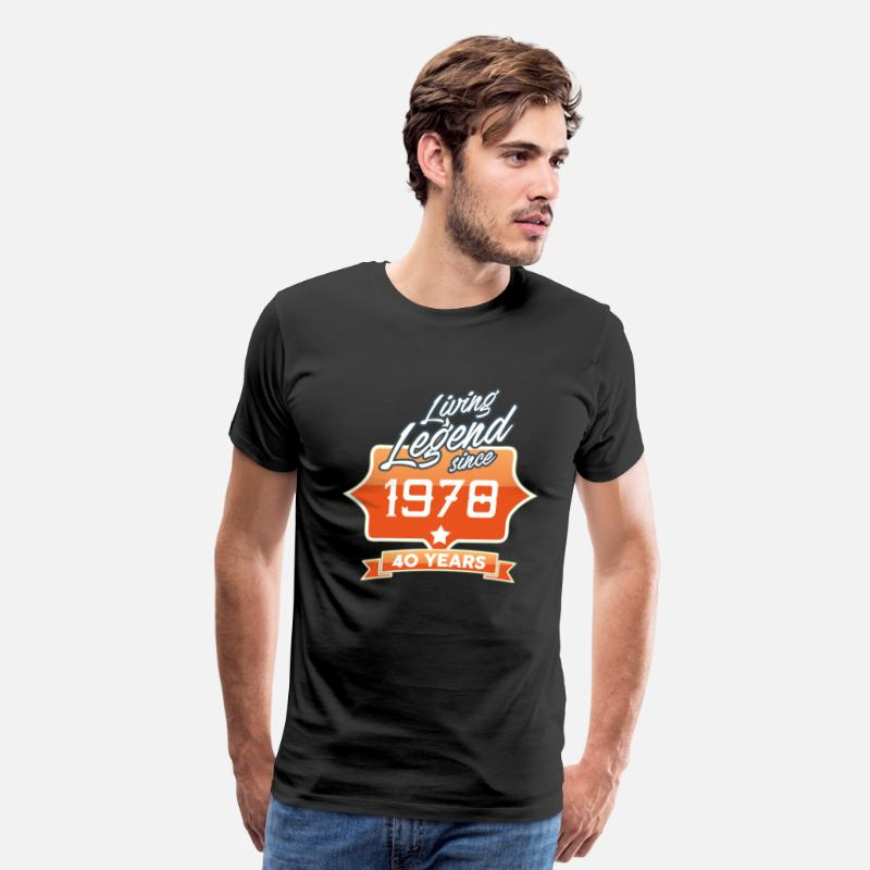 1978 T-Shirts - LIVING LEGEND SINCE 1978 40th Birthday Gift Idea - Men's Premium T-Shirt black