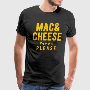 Mac And Cheese Please - Men's Premium T-Shirt