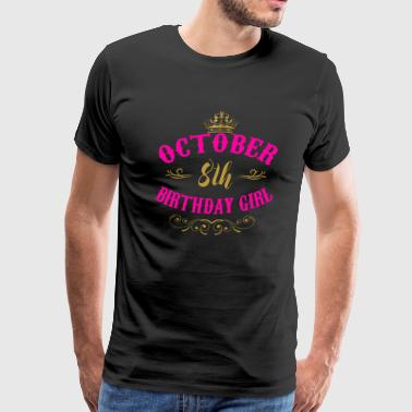 8th Day October 8th Birthday Girl Shirt Gift Women - Men's Premium T-Shirt