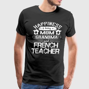 Mom Grandma And French Teacher Shirt - Men's Premium T-Shirt